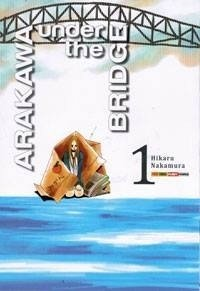 Arakawa Under the Bridge #1