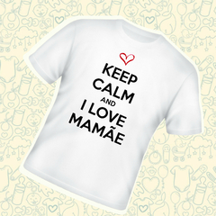 Keep calm and i love mamãe