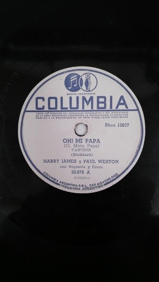 DISCO DE PASTA - HARRY JAMES Y PAUL WESTON: OH! MI PAPA (USADO)