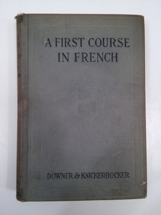 A FIRST COURSE IN FRENCH, DOWNER- KNICKERBOCKER (EN INGLÉS) (USADO)