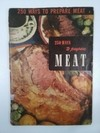 250 WAYS TO PREPARE MEAT, THE ENCLYCLOPEDIA OF COOKING 1952 (USADO)