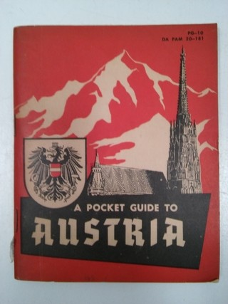 A POCKET GUIDE TO AUSTRIA, DEPARTMENT OF THE US ARMY 1953 (USADO)