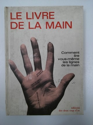 LE LIVRE DE LA MAIN, FRED GETTINGS 1969 (EN FRANCÉS) (USADO)