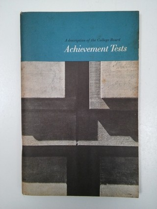 ACHIEVEMENT TESTS, A DESCRIPTION OF THE COLLEGE BOARD INGLÉS (USADO)