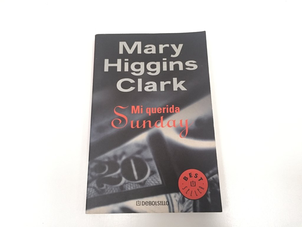 MI QUERIDA SUNDAY, MARY HIGGINS CLARK (USADO)