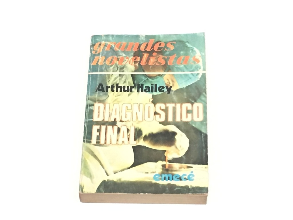 DIAGNÓSTICO FINAL, ARTHUR HAILEY (USADO)