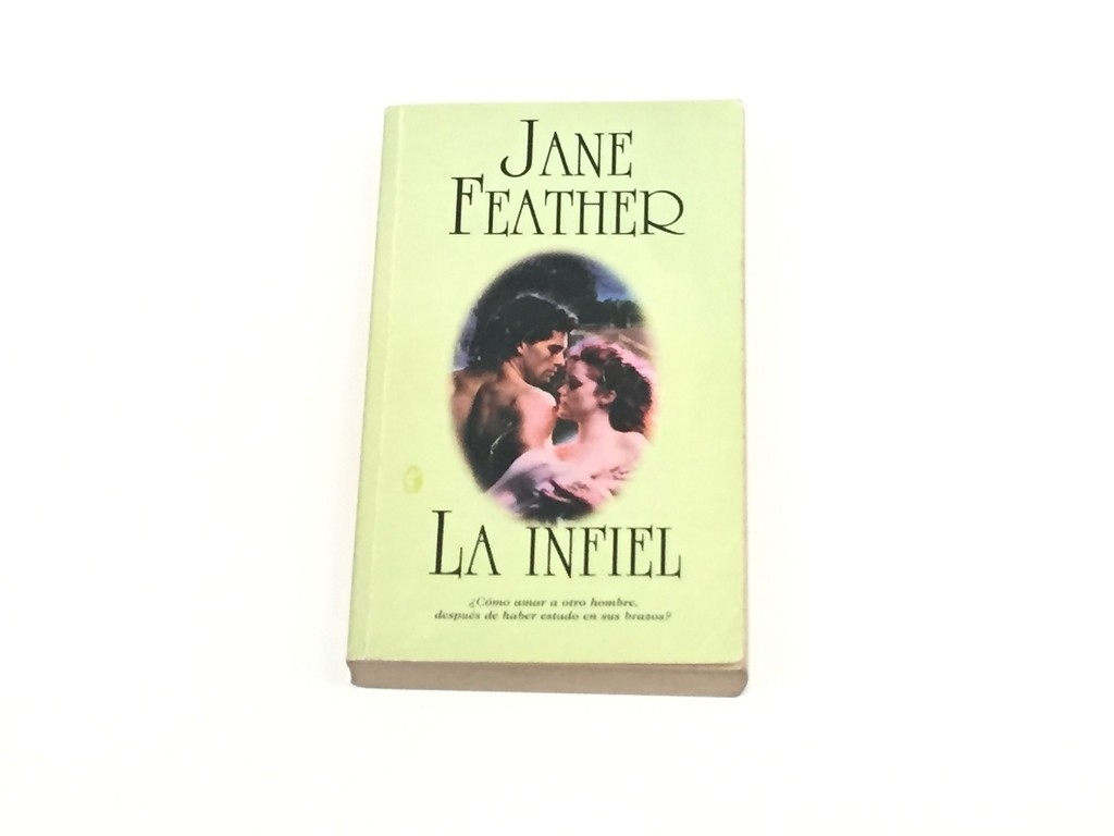 LA INFIEL, JANE FEATHER (USADO)