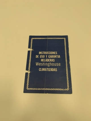 RETRO FOLLETO HELADERAS WESTINGHOUSE MANUAL DE USO (USADO)