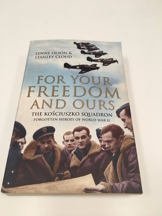 FOR YOUR FREEDOM AND OURS, L. OLSON- S. CLOUD (EN INGLÉS) (USADO)
