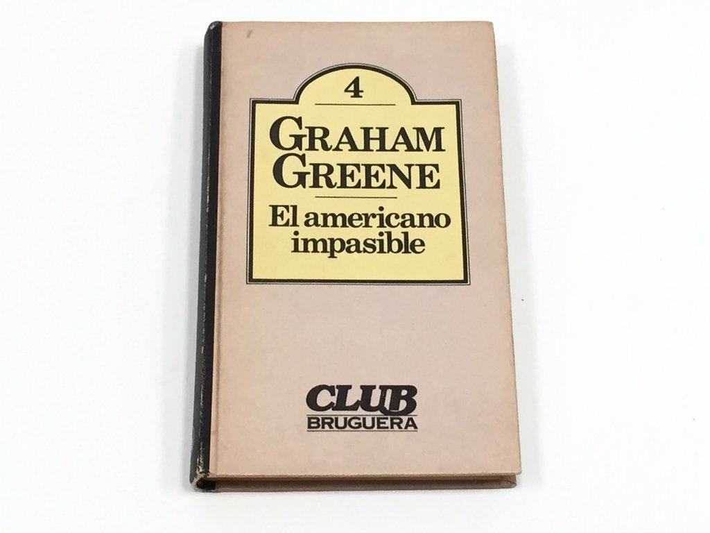 EL AMERICANO IMPASIBLE, GRAHAM GREENE (USADO)