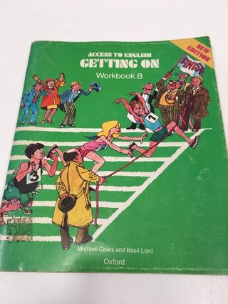 ACCESS TO ENGLISH GETTING ON WORKBOOK B, OXFORD (EN INGLÉS) (USADO)