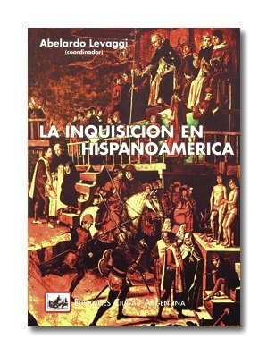 La Inquisición en Hispanoamérica