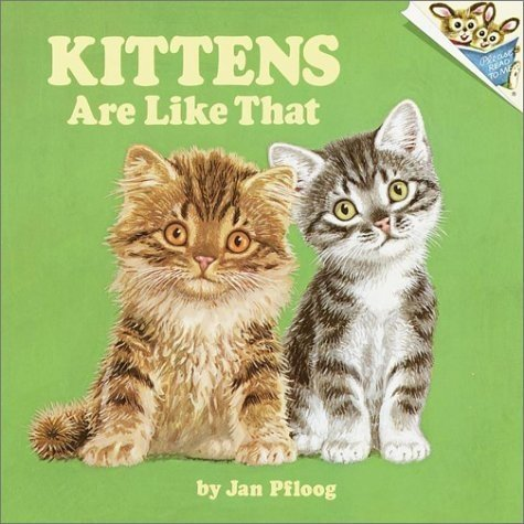 Kittens - Are Like That