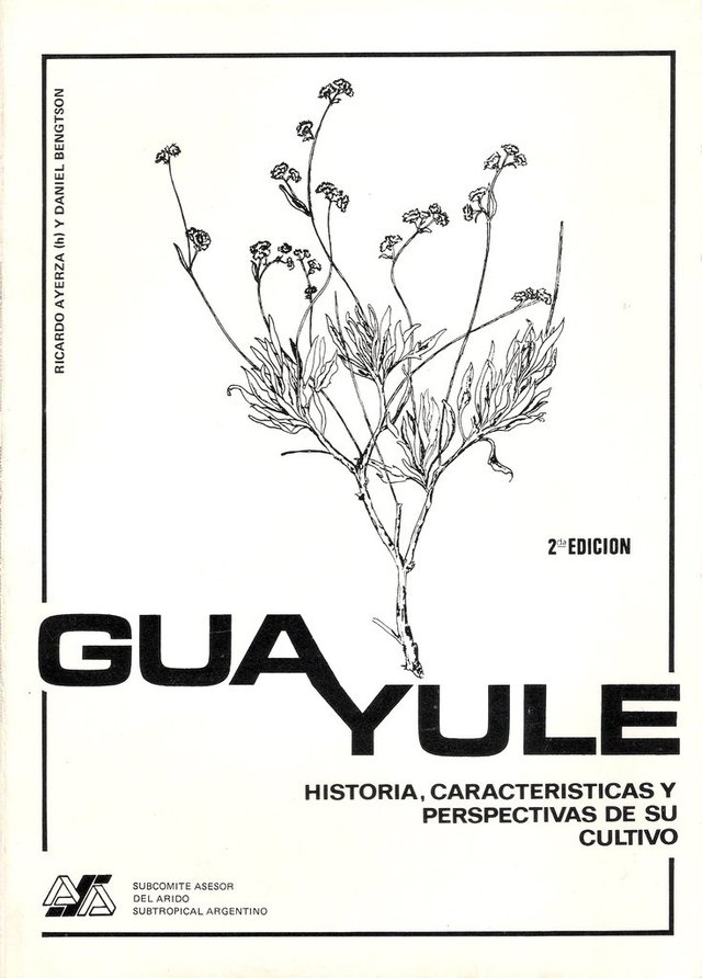 GUAYULE. R. AYERZA(h)-D. BENGSON