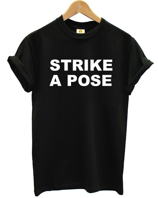 Camiseta Strike a Pose
