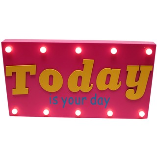 Today is your day de Led