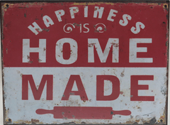 "cartel "" happiness is home made"""