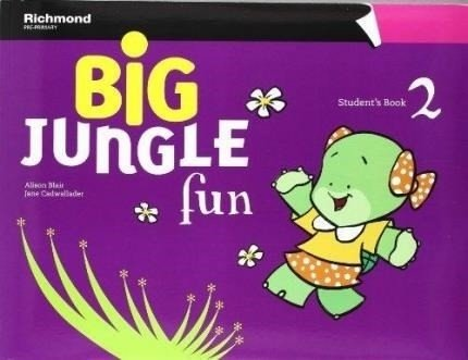 BIG JUNGLE FUN 2 STUDENT BOOK