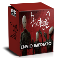 PATHOLOGIC 2 PC - ENVIO DIGITAL