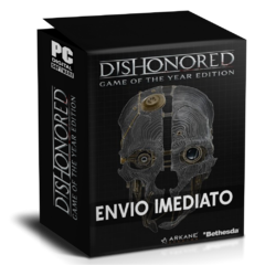 DISHONORED GAME OF THE YEAR (DEFINITIVE EDITION) PC - ENVIO DIGITAL