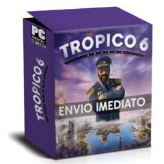 TROPICO 6 (EL PREZ EDITION) PC - ENVIO DIGITAL