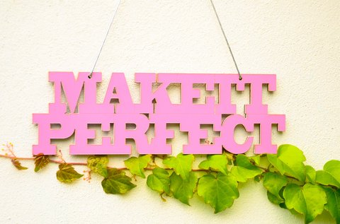 Frase para colgar MAKE IT PERFECT