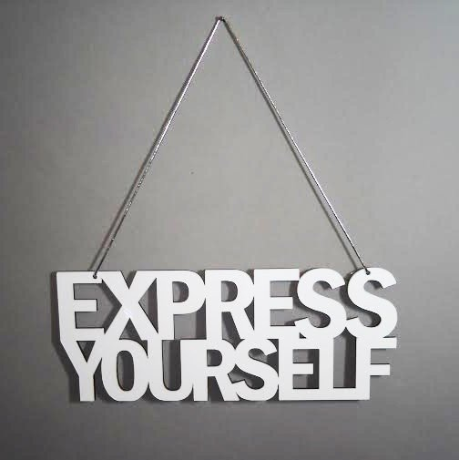 Frase para colgar EXPRESS YOURSELF