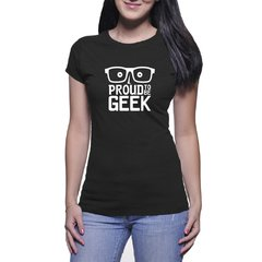 Baby Look Algodão Proud to be Geek