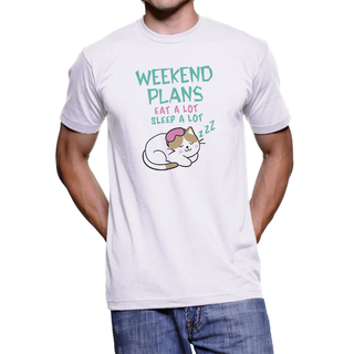 Camiseta Weekend Plan Eat Sleep A lot