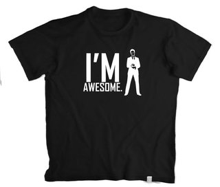 Camiseta How I Met your mother  I am Awesome - 100% Algodão (modelo 4)