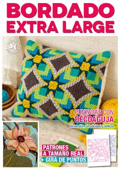 REVISTA BORDADO EXTRA LARGE 2 PARA DECOAGUJA