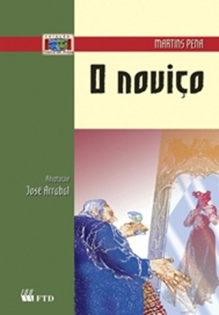 O Noviço - Martins Pena - Adapt Jose Arrabal - Novo