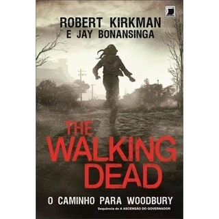 The Walking Dead - A Ascensão Do Governador - Woodbury - 2 livros