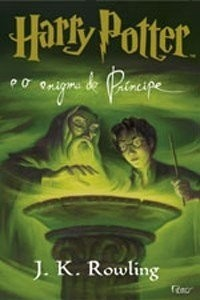 Harry Potter E O Enigma Do Príncipe - J K Rowling