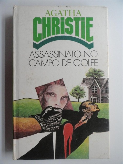 Assassinato no campo de golfe - Agatha Chiristie