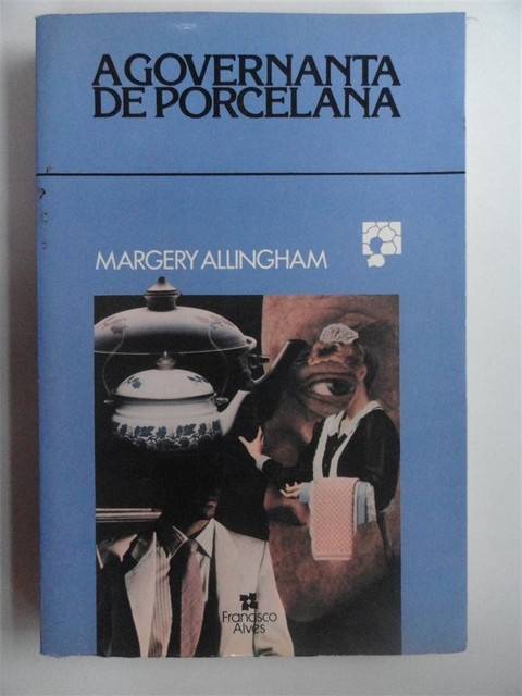 A governanta de porcelana - Margery Allingham