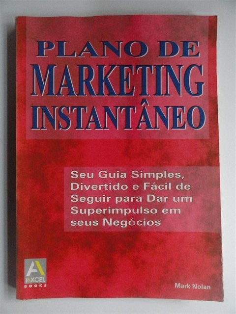 Plano de marketing Instantâneo - Mark Nolan