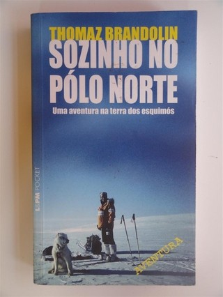 Sozinho no Polo Norte - Thomaz Brandon
