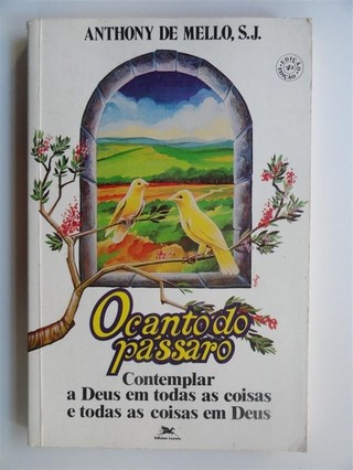 O canto do pássaro - Anthony de Mello, S.J