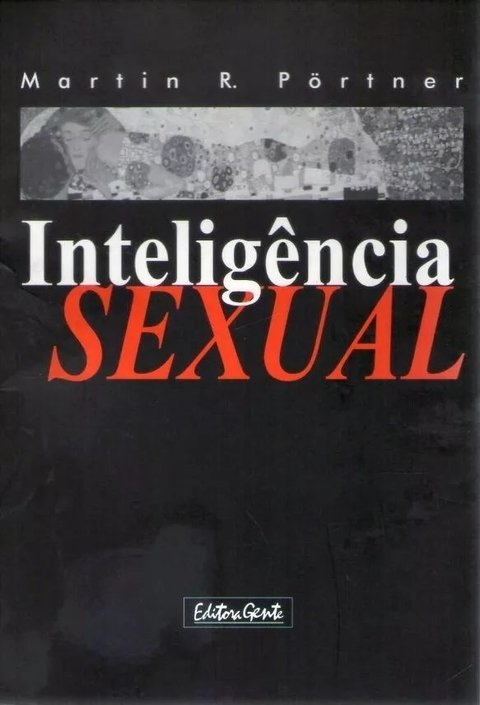 Inteligência Sexual - Martin R Pörtner -- Novo