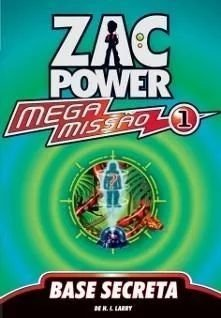 Zac Power - Mega Missão 1 - Base Secreta -  novo