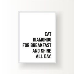EAT DIAMONDS FOR BREAKFAST - comprar online