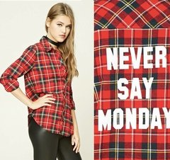 "CAMISA ESCOCESA ""NEVER SAY MONDAY"""
