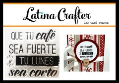 Latina Crafter Clear Stamp Sellos CAFÉ FUERTE