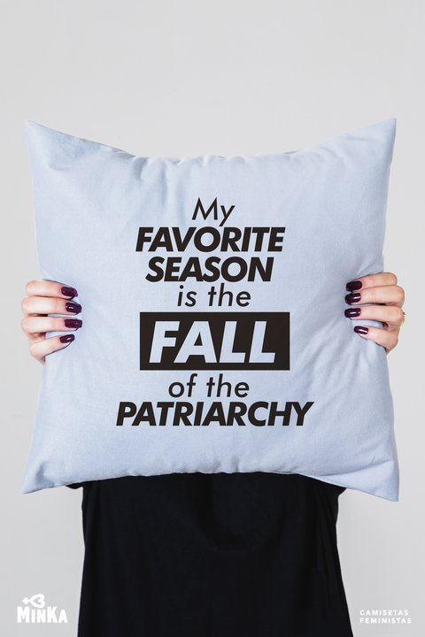 Capa de Almofada My Favorite Season Is The Fall Of The Patriarchy