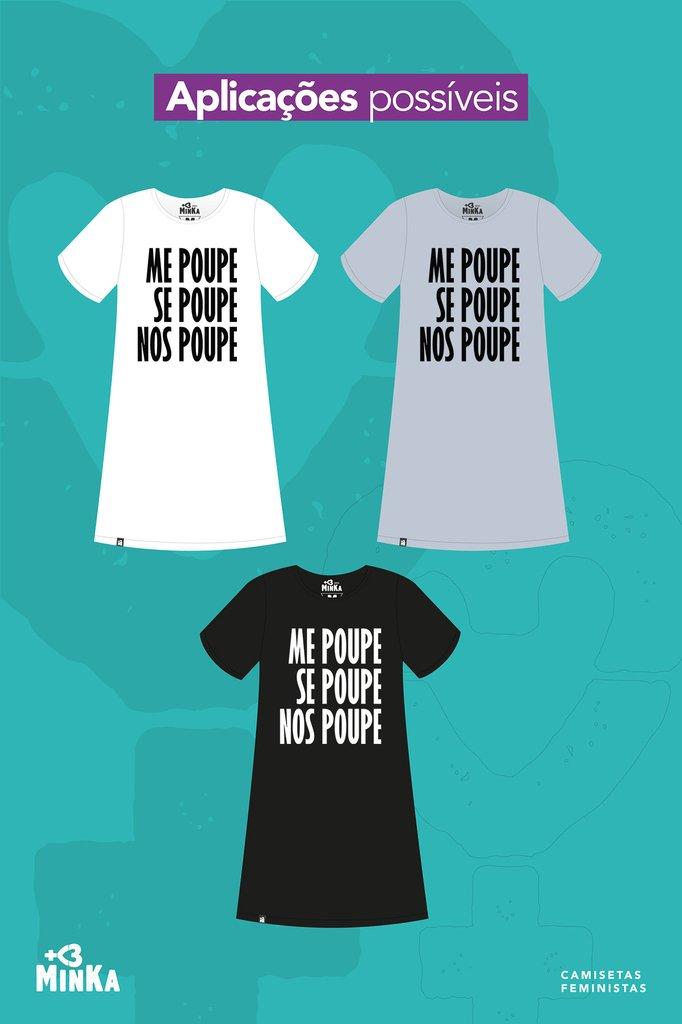 Vestido Me Poupe Se Poupe Nos Poupe Minka Camisetas