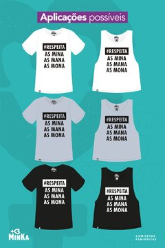 Camiseta Respeita as Mina, as Mana, as Mona - comprar online