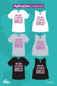 Camiseta Who Run The World? Girls! - comprar online