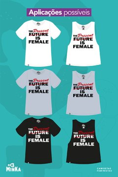 Camiseta The Present is Female - comprar online