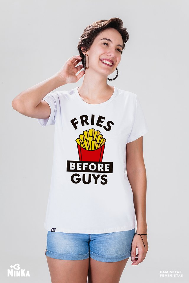Camiseta fries before guys - MinKa Camisetas Feministas